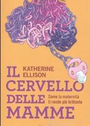 Libreria Counseling - Ellison - Il cervello delle Mamme
