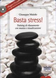 Libreria Counseling - Maiolo - Basta Stress